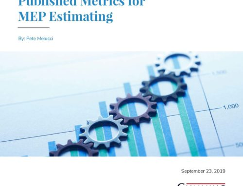 The Value of Using Published Metrics for MEP Estimating