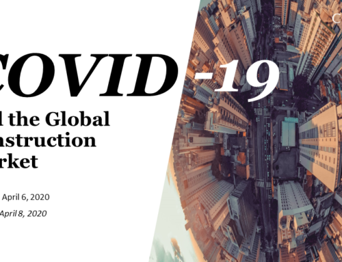 COVID-19 and the Global Construction Market (April 6, 2020)