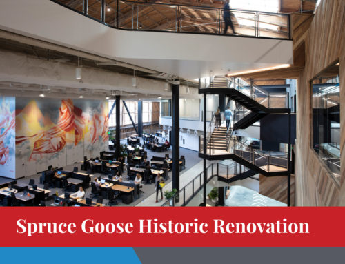 Spruce Goose Historic Renovation